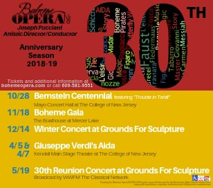 On Sunday, October 28 at 3:00pm, Boheme Opera NJ celebrates the 100th anniversary of the birth of one of America's most famous composers and conductors, Leonard Bernstein. In the first half of the program, Boheme presents his one-act opera, Trouble in Tahiti. This work, composed in 1952, was dedicated to Marc Blitzstein, the man who showed Bernstein the path toward writing for the musical theater. Set in contemporary times, it portrays a married couple in a deteriorating relationship. The second portion of the program is comprised of selections from Bernstein's opera Candide, his Mass and excerpts from his iconic Broadway show, West Side Story. Tickets for Boheme Opera's Bernstein Centennial (October 28), as well as for its 30th season centerpiece main stage production of Giuseppe Verdi's Aida (April 5 & 7, 2019), will go on sale in mid-September via a link on the homepage of www.bohemeopera.com.